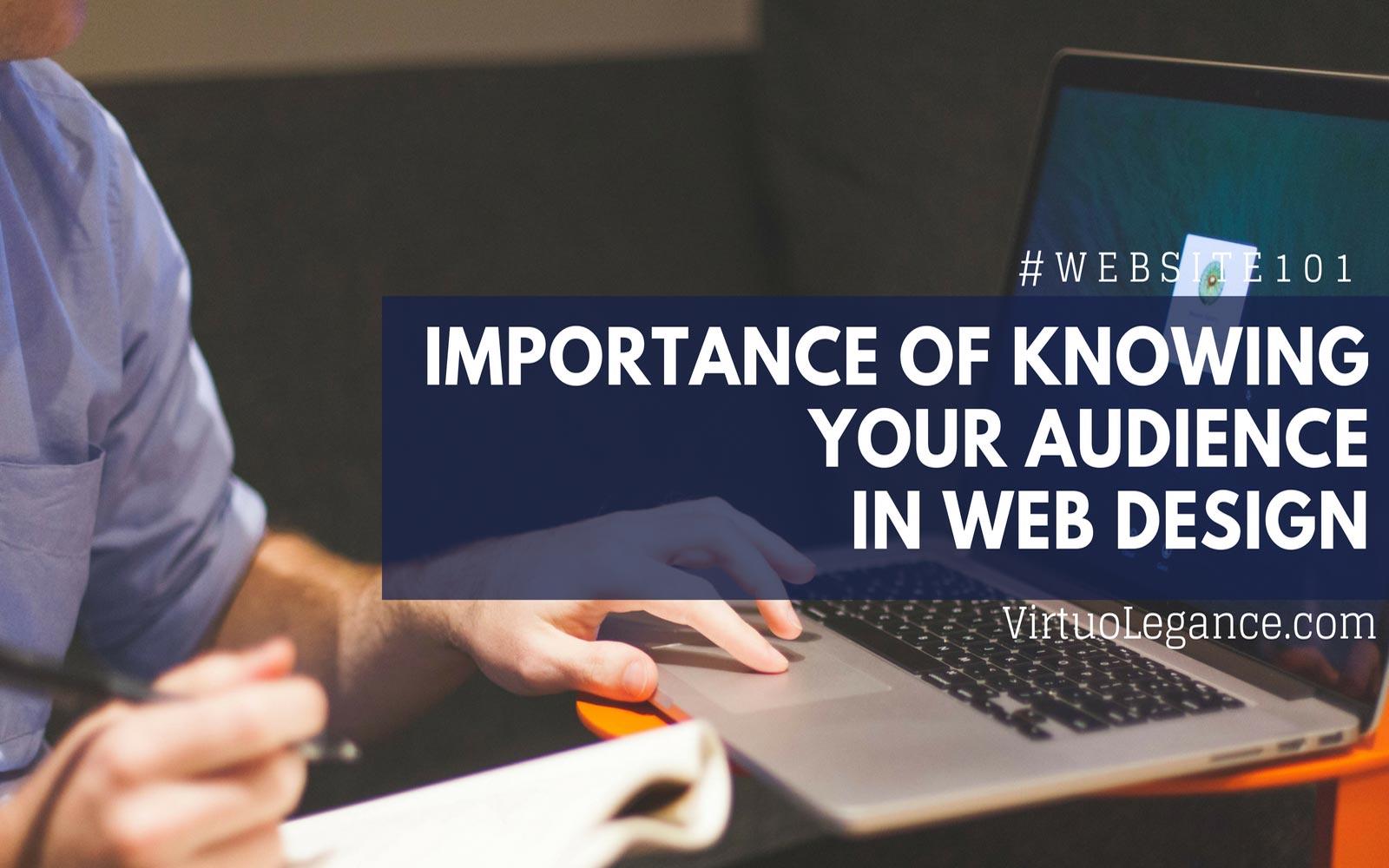 Importance Of Target Audience For Website Design Virtuolegance